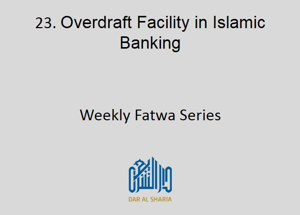Overdraft Facility in Islamic Banking