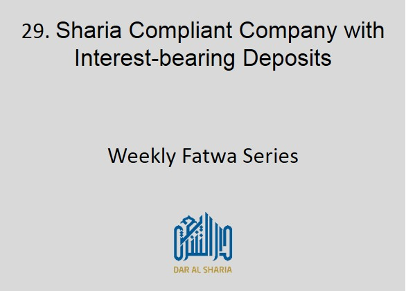 Sharia Compliant Company with Interest-bearing Deposits