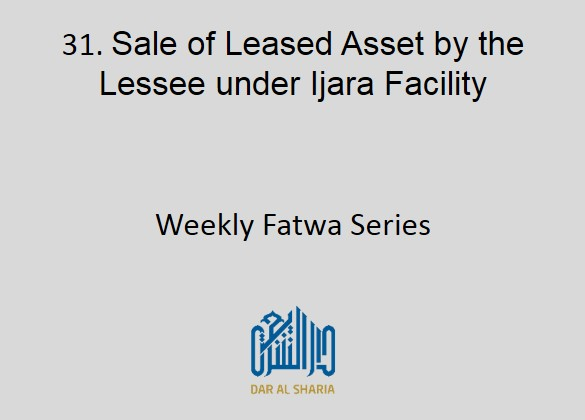 Sale of Leased Asset by the Lessee under Ijara Facility