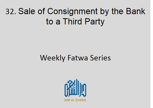 Sale of Consignment by the Bank to a Third Party