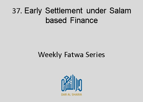 Early Settlement under Salam based Finance