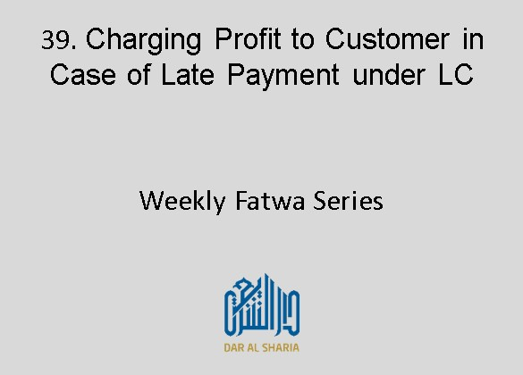 Charging Profit to Customer in Case of Late Payment under LC