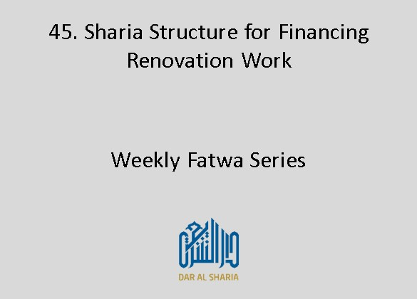 Sharia Structure for Financing Renovation Work