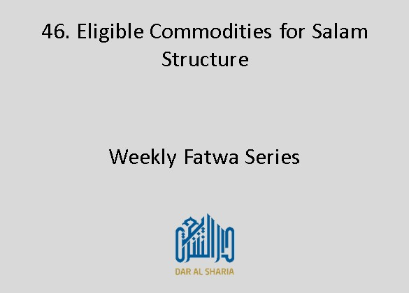 Eligible Commodities for Salam Structure