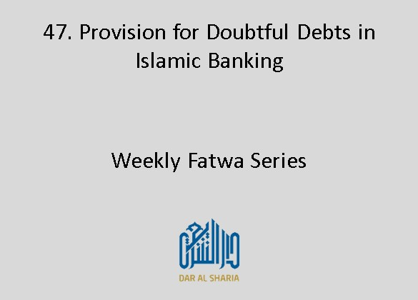 Provision for Doubtful Debts in Islamic Banking