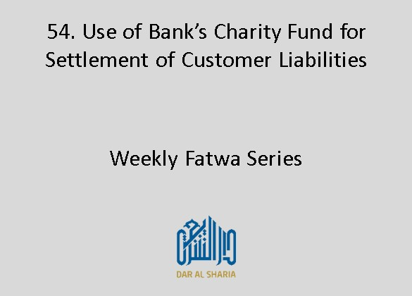Use of Bank's Charity Fund for Settlement of Customer Liabilities