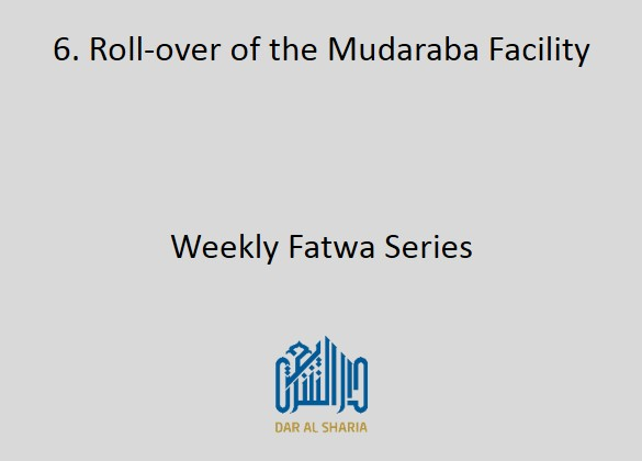 Roll-over of the Mudaraba Facility