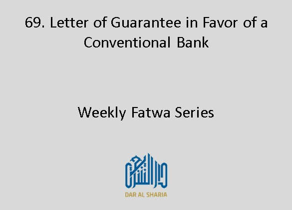 Letter of Guarantee in Favor of a Conventional Bank