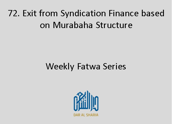 Exit from Syndication Finance based on Murabaha Structure