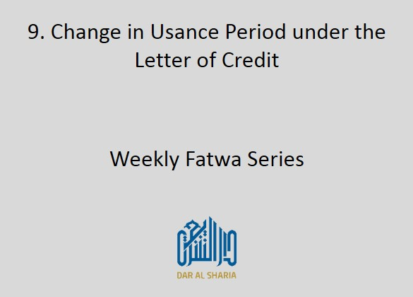 Change in Usance Period under the Letter of Credit