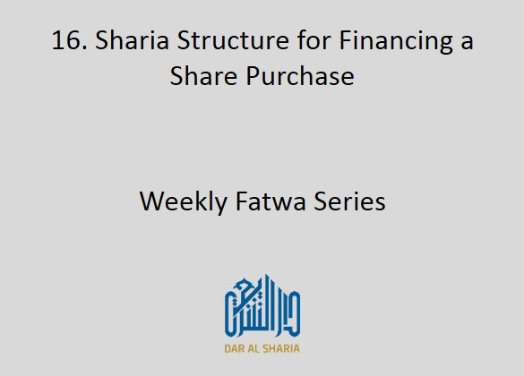 Sharia Structure for Financing a Share Purchase