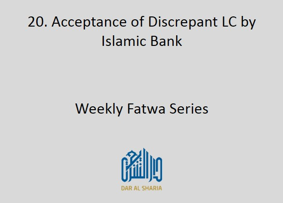 Acceptance of Discrepant LC by Islamic Bank