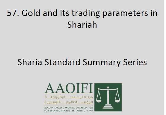 Gold and its trading parameters in Shariah